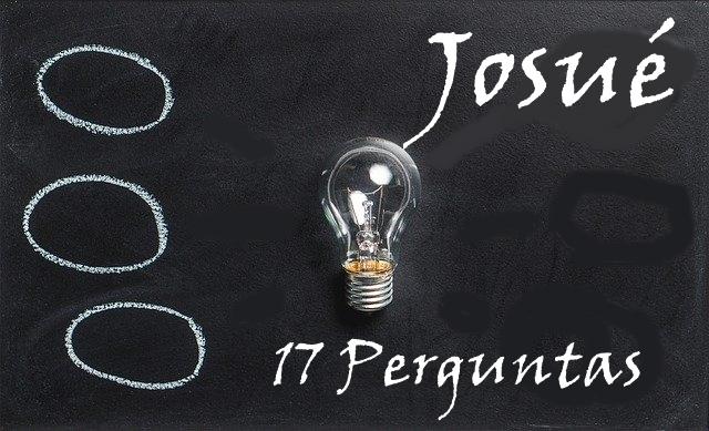 Josué 17 perguntas