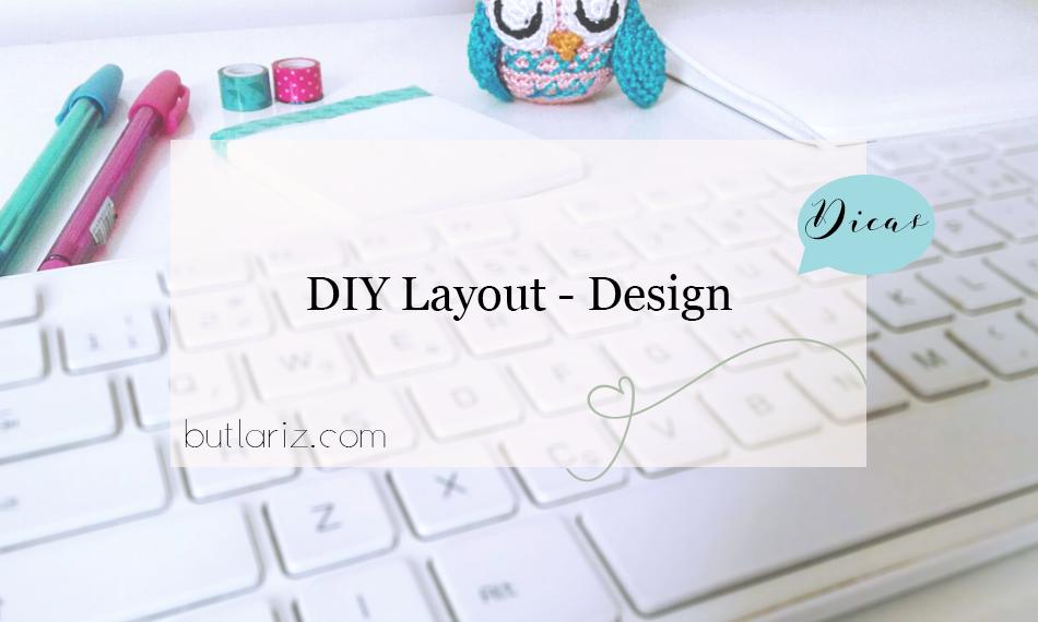 DIY Layout - Design