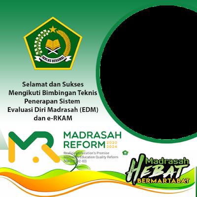 Bimtek EDM dan E-RKAM Madrasah 2021