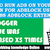 How To Run Ads On Your Blog Even For Adblock Users (Bypass Adblock Extension)