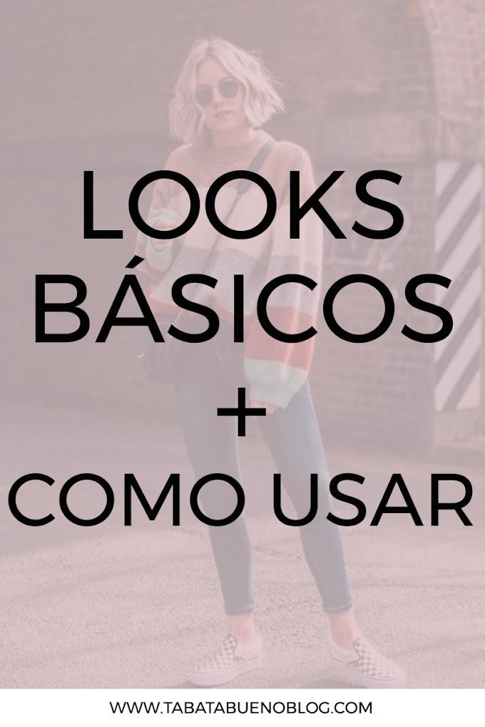 Looks básicos - Como Usar