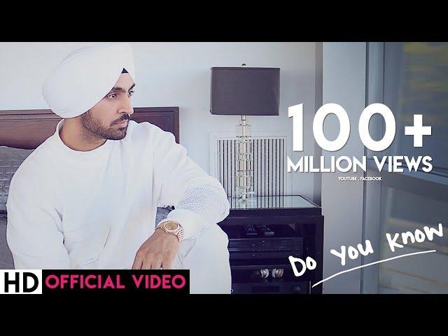 Do You Know song lyrics - Diljit Dosanjh
