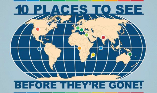 10 See places before they're gone #infographic