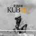 AUDIO | Ibrah Nation  - Kubali | Download Mp3
