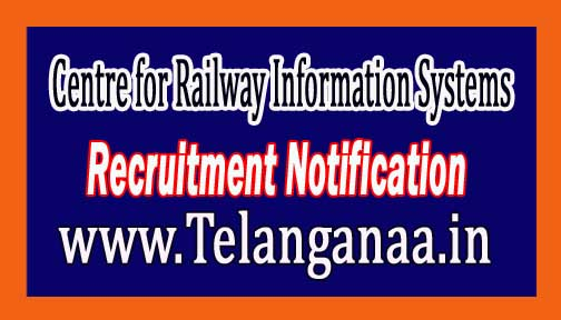 Centre for Railway Information Systems CRIS Recruitment Notification 2017