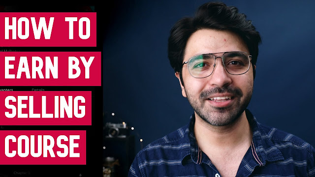 EARN MONEY FROM HOME by Selling Your Own Course (Hindi)
