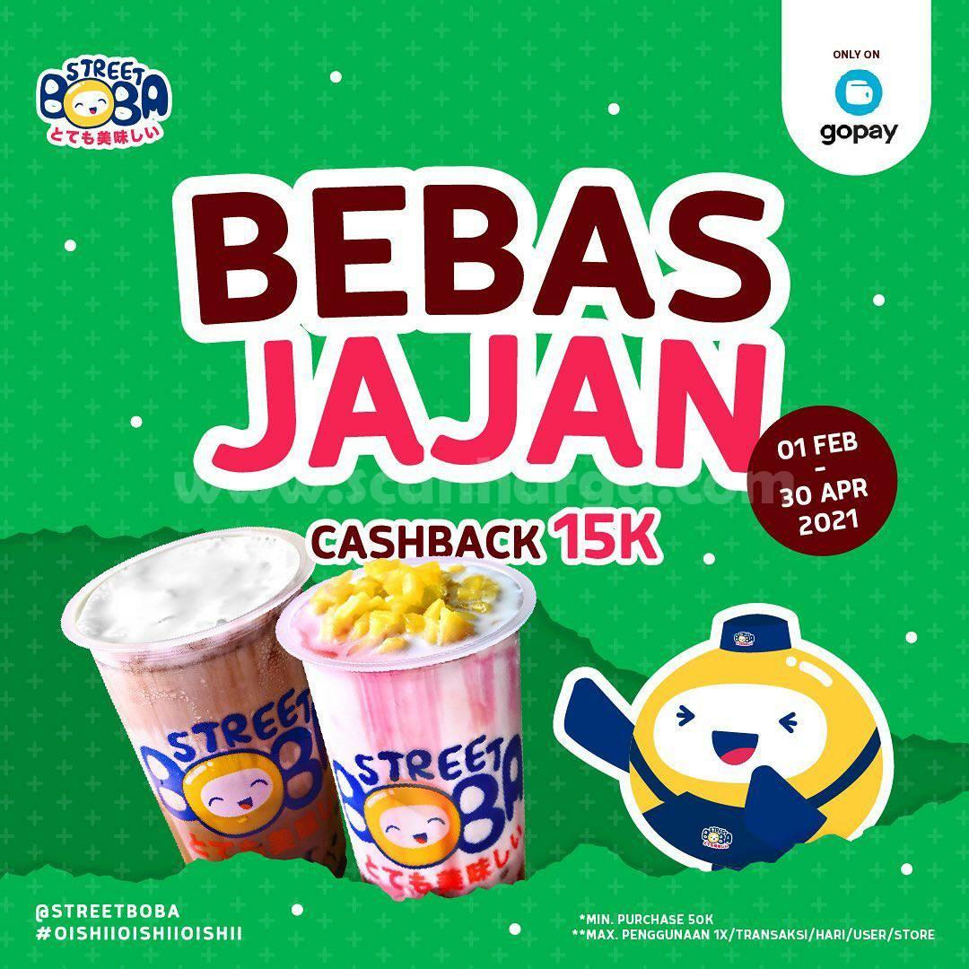 STREET BOBA Spesial Promo GOPAY! Bebas Jajan Cashback 15K