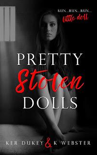 Pretty Stolen Dolls by Ker Dukey & K Webster