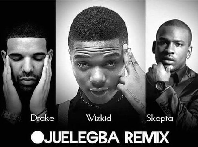 Wizkid ft Drake & Skepta - Ojuelegba (remix)