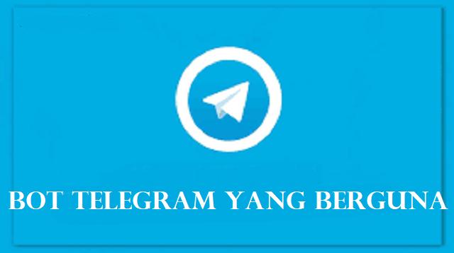 Bot Telegram yang Berguna