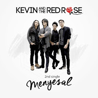 Lirik Lagu Kevin and The Red Rose Menyesal