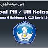 Soal PH / UH Kelas 3 Tema 5 Subtema 4 K13 Revisi 2018 - Galeri Guru