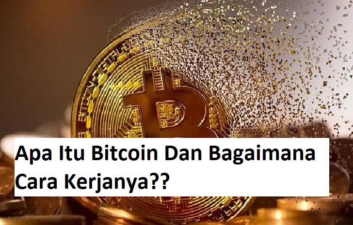 Apa Itu Bitcoin Dan Bagaimana Cara Kerjanya