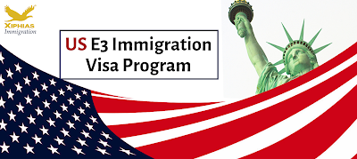 US E3 Immigration Visa Program