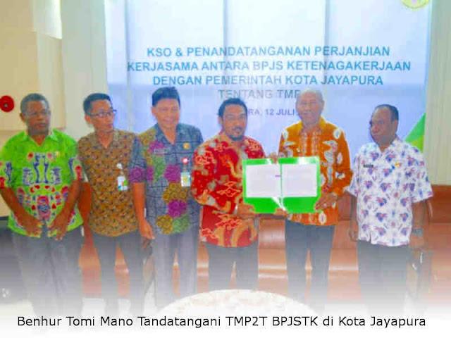 Benhur Tomi Mano Tandatangani TMP2T BPJSTK di Kota Jayapura