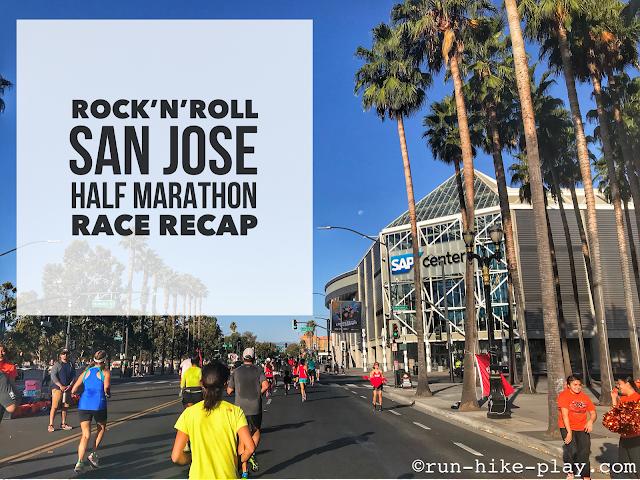 Rock'n'Roll San Jose Half Marathon Race Recap 10/8/17