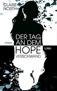 https://www.amazon.de/Tag-dem-Hope-verschwand-Roman/dp/3785726015/ref=sr_1_1_twi_har_2?ie=UTF8&qid=1506028342&sr=8-1&keywords=der+tag+an+dem+hope+verschwand