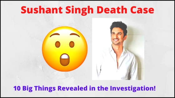 Sushant Singh Rajput Suicide Case These 10 big things revealed in the investigation