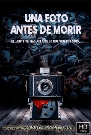 Una Foto Antes De Morir [1080p] [Latino-Ingles] [MEGA]