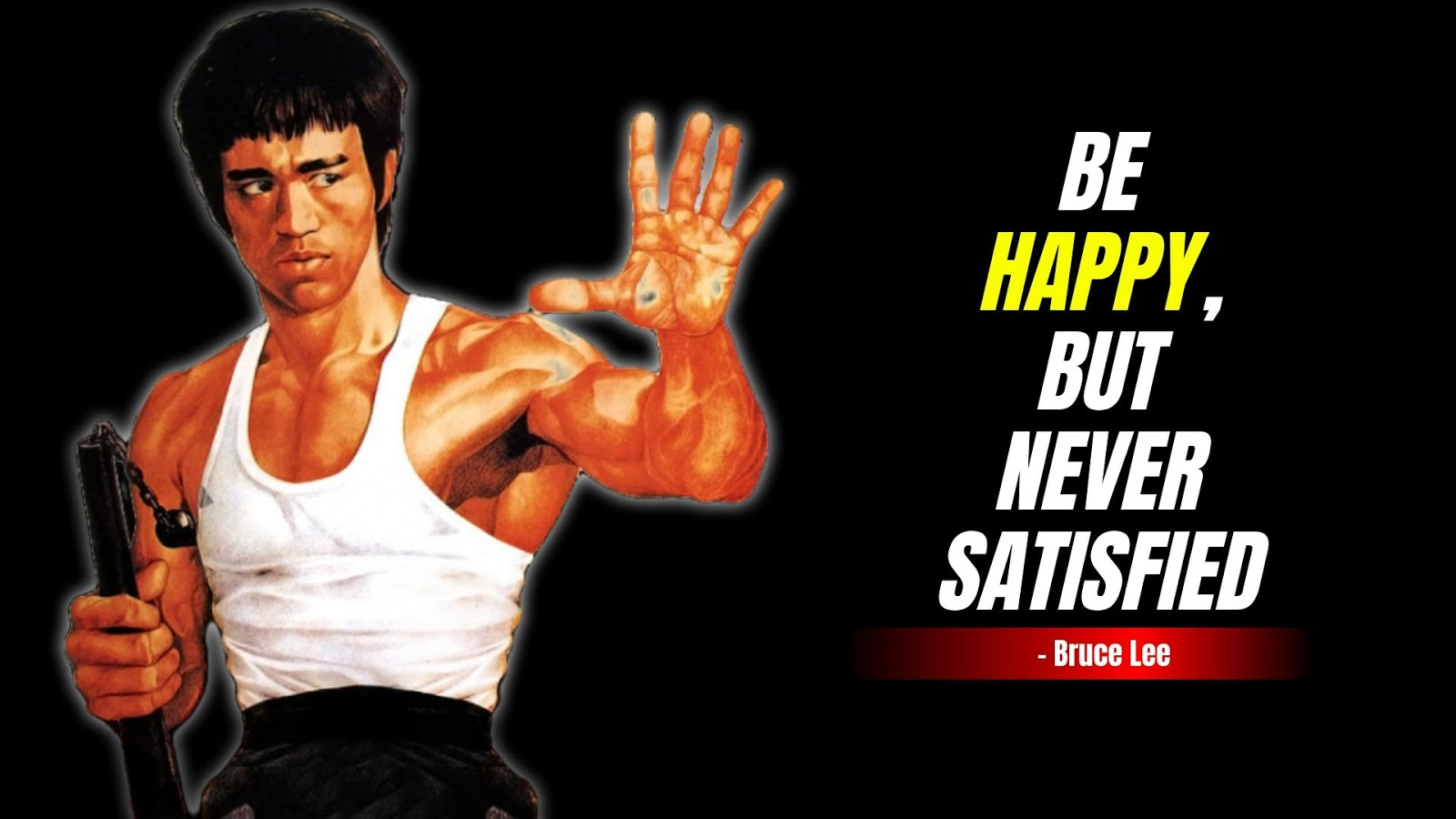 Bruce Lee Quotes of Happiness