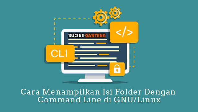 Cara Menampilkan Isi Folder Dengan Command Line Di Linux