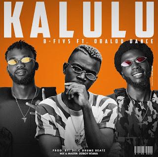 B-FIV5 - Kalulu (feat. Obaldo Dance) ( 2020 ) [DOWNLOAD]