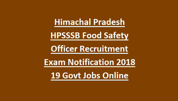 Himachal Pradesh HPSSSB Food Safety Officer Recruitment Exam ... on industry jobs, private sector jobs, law jobs, railway jobs, church jobs, hr jobs, physics jobs, english jobs,