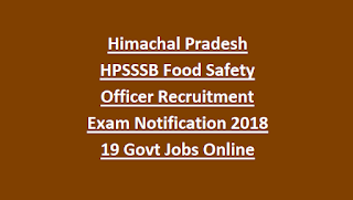 Himachal Pradesh HPSSSB Food Safety Officer Recruitment Exam Notification 2018 19 Govt Jobs Online