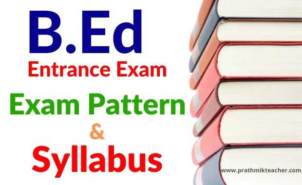 B.ed Entrance Exam Syllabus