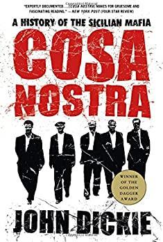 John Dickie authoritative book on Sicilian Mafia