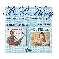 B. B. King · Singin' the Blues / The Blues