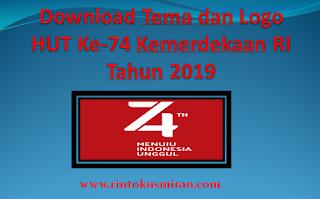 Download Tema dan Logo HUT Ke-74 Kemerdekaan RI Tahun 2019
