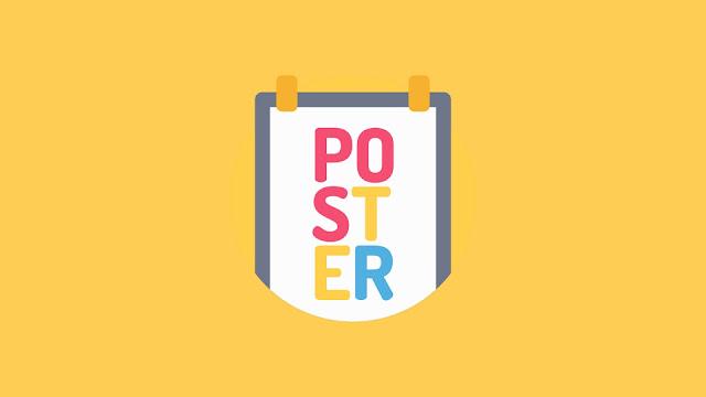 POSTER (Lengkap): Pengertian, Ciri, Macam, Fungsi, Syarat, dan Contoh