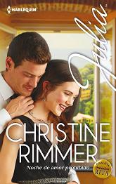 Christine Rimmer - Noche De Amor Prohibido