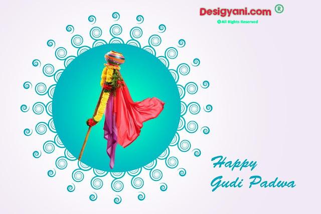 Gudi Padwa- Marathi Happy New Year Festival Wishes Quotes | मराठी नव वर्ष गुडी पाडवा 2020 हार्दिक शुभेच्छा हिन्दी English और मराठी में desigyani