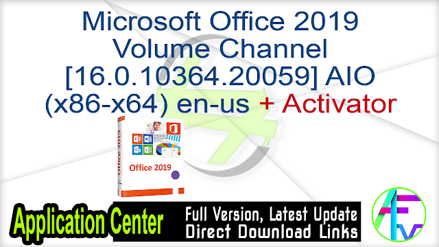 Microsoft Office 2019 Volume Channel [16.0.10364.20059] AIO (x86-x64) en-us August 2020 + Activator