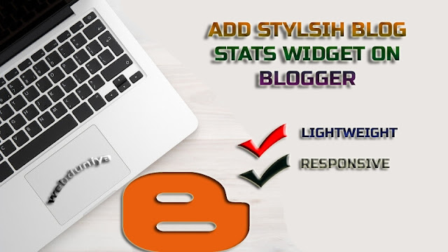 How To Add Stylish Responsive Blogger Stats Widget