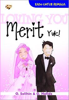 https://osolihin.wordpress.com/bukuku/loving-you-merit-yuk/