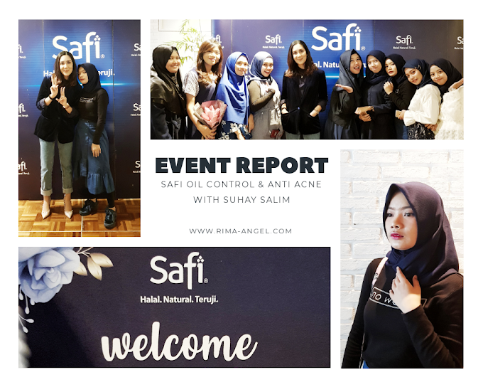 Event Report Safi with Suhay Salim - First Impression Safi Oil Control & Anti Acne