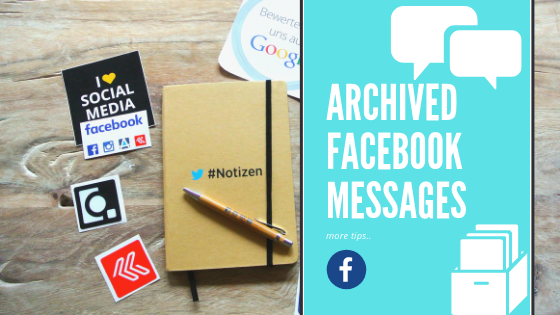 What Is Archive Message In Facebook<br/>