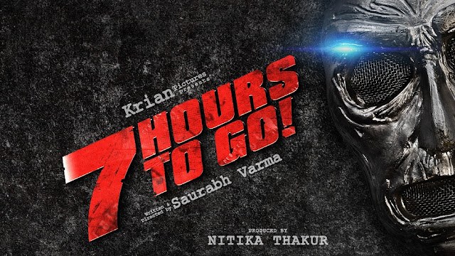 Check Out The Official Teaser Of '7 Hours To Go!'