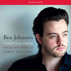 I heard you singing: English Songs - Ben Johnson and James Baillieu