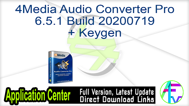 4Media Audio Converter Pro 6.5.1 Build 20200719 + Keygen