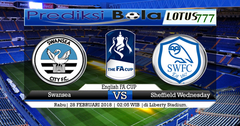 PREDIKSI SKOR  Swansea vs Sheffield Wednesday  28 FEBRUARI 2018