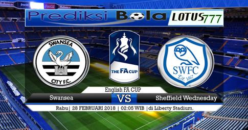 PREDIKSI SKOR  Swansea vs Sheffield Wednesday  28 FEBRUARI 2018