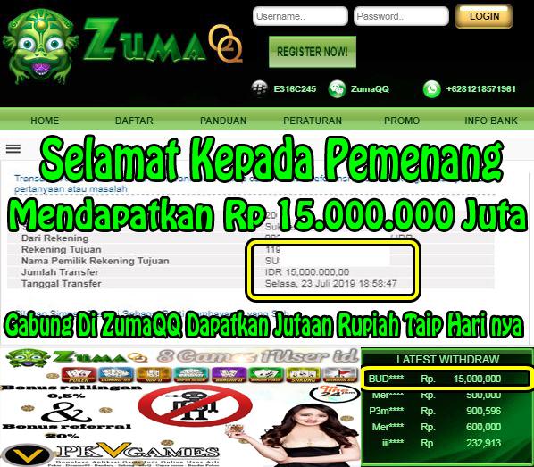ZumaQQ Agen Poker Online Selamat Kepada Pemenang Periode 23 juli 2019