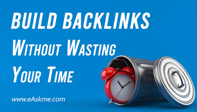 The Best Link Building Approach: Must Follow for Maximum Backinks: eAskme