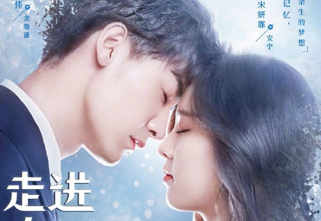 Download Drama Cina Walk Into Your Memory Batch Subtitle Indonesia