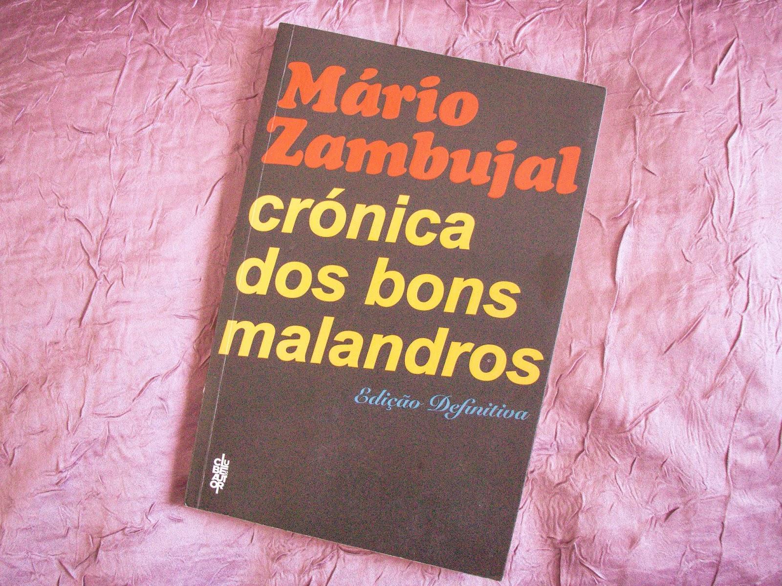 """Review: """"Crónica dos bons malandros"""" - Mário Zambujal"""