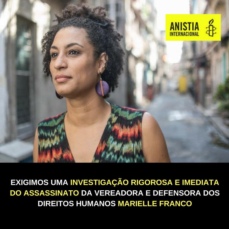 7c81216ed6d68 ONU e Anistia Internacional pedem breve elucidação do assassinato da  vereadora Marielle Franco